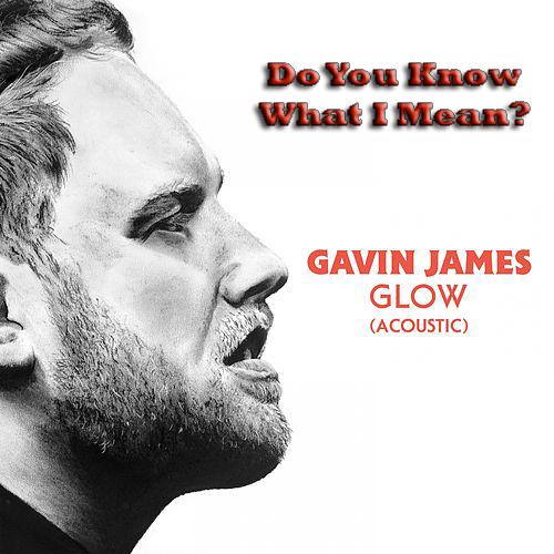 DYKWIM? Cap.167 Glow, Gavin James. Recita Carlos Maluenda